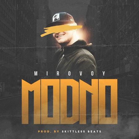 """MIROVOY - """"MODNO"""" (Single)"""