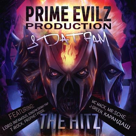 "Prime Evilz Production & Da T Fam - ""The Hitz"""